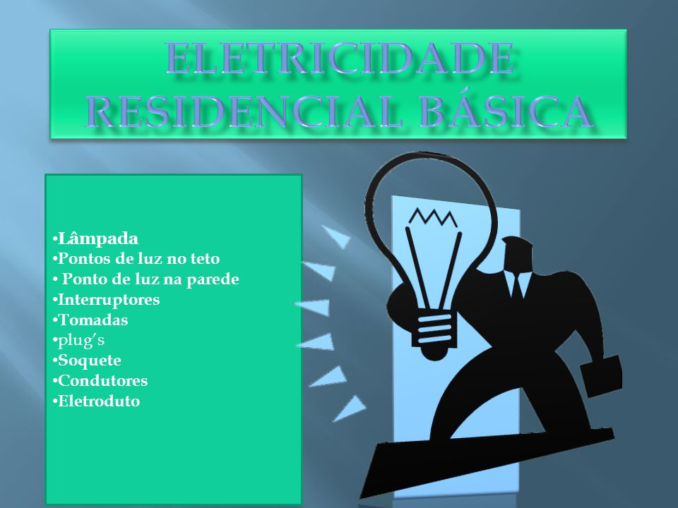 Eletricidade Residencial Básica