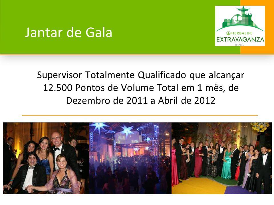 Jantar de Gala Supervisor Totalmente Qualificado que alcançar 12.500 Pontos de Volume Total em 1 mês, de Dezembro de 2011 a Abril de 2012.