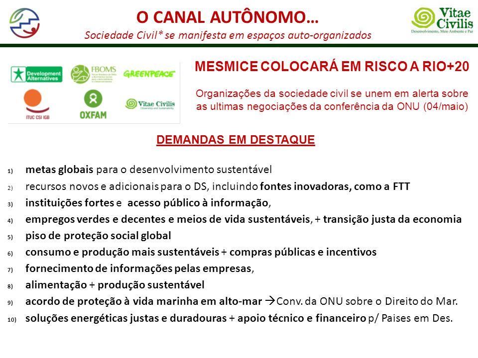 MESMICE COLOCARÁ EM RISCO A RIO+20