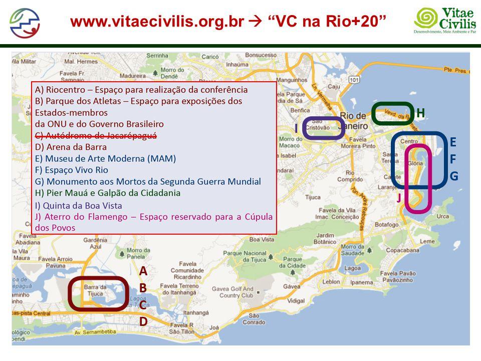 www.vitaecivilis.org.br  VC na Rio+20