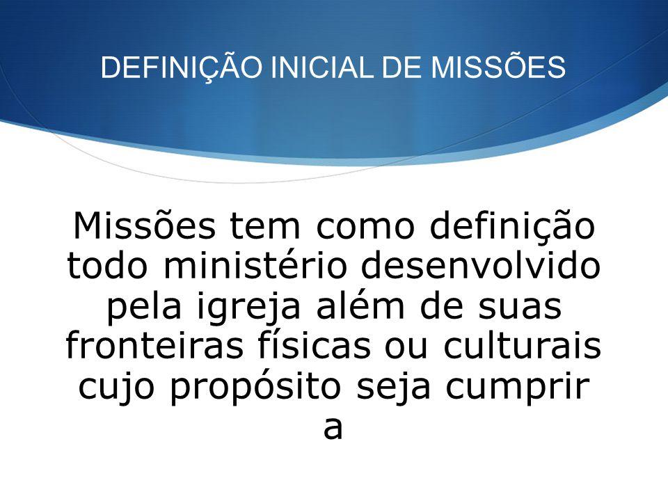 DEFINIÇÃO INICIAL DE MISSÕES