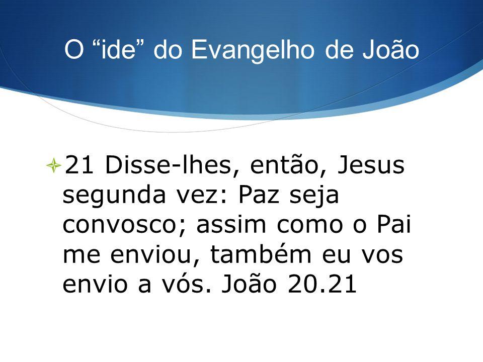 O ide do Evangelho de João