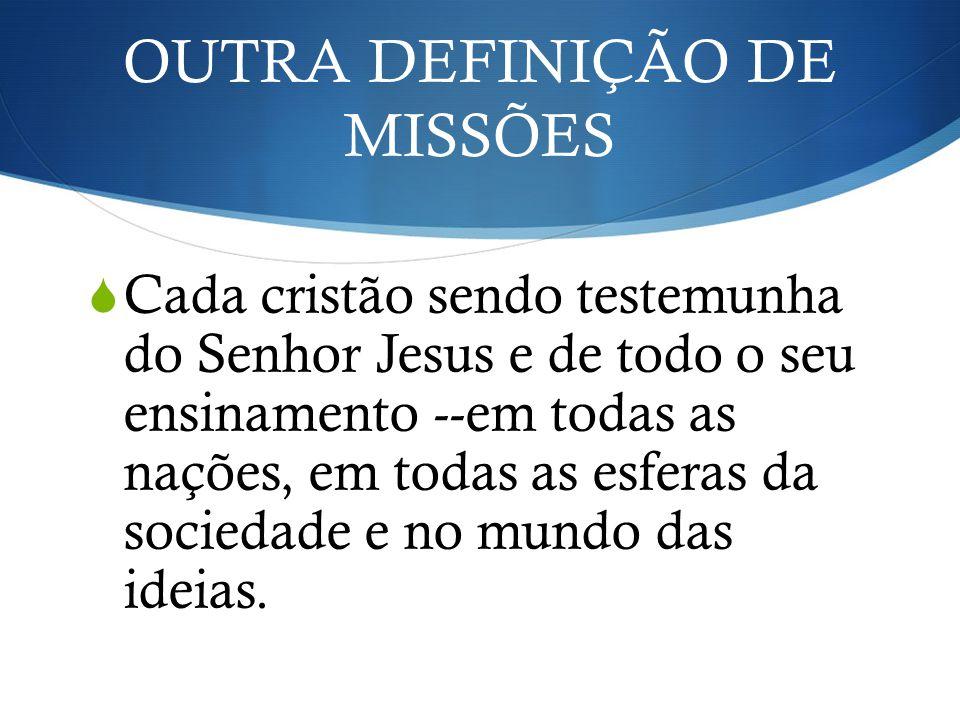 OUTRA DEFINIÇÃO DE MISSÕES