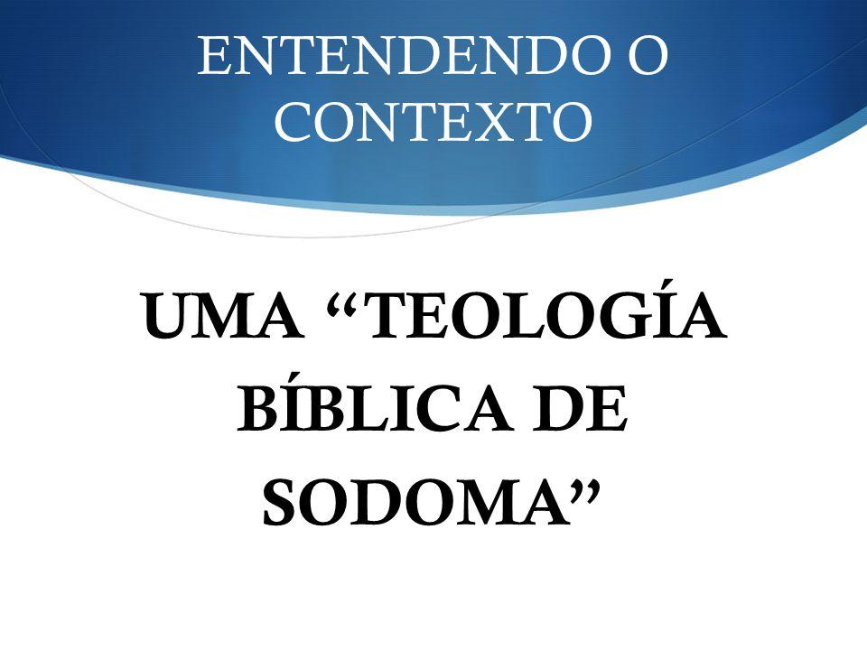 UMA TEOLOGÍA BÍBLICA DE SODOMA