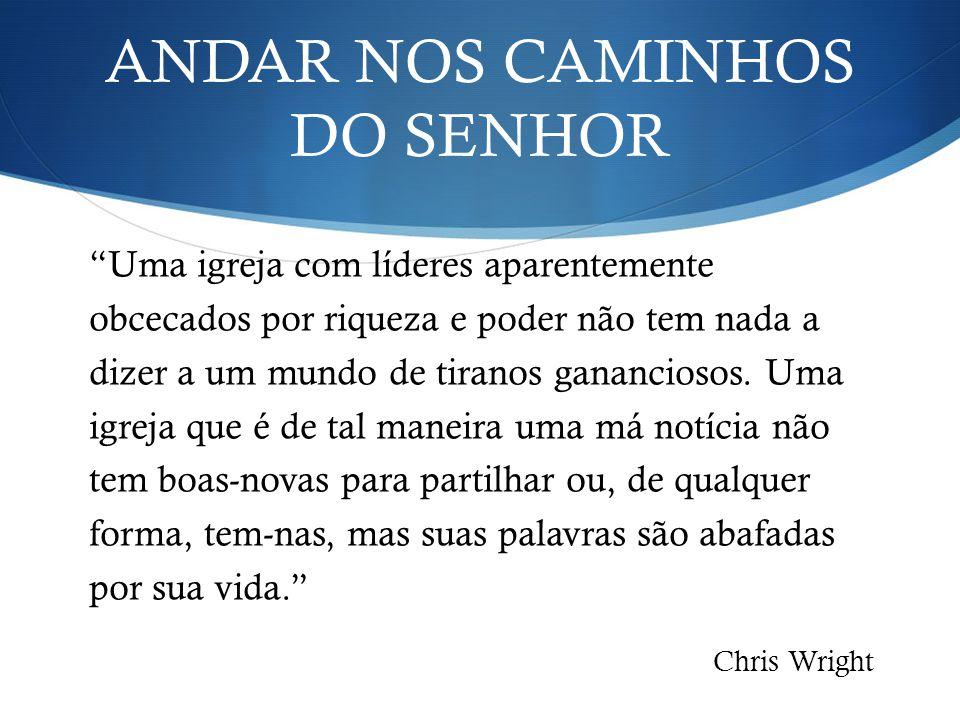 ANDAR NOS CAMINHOS DO SENHOR