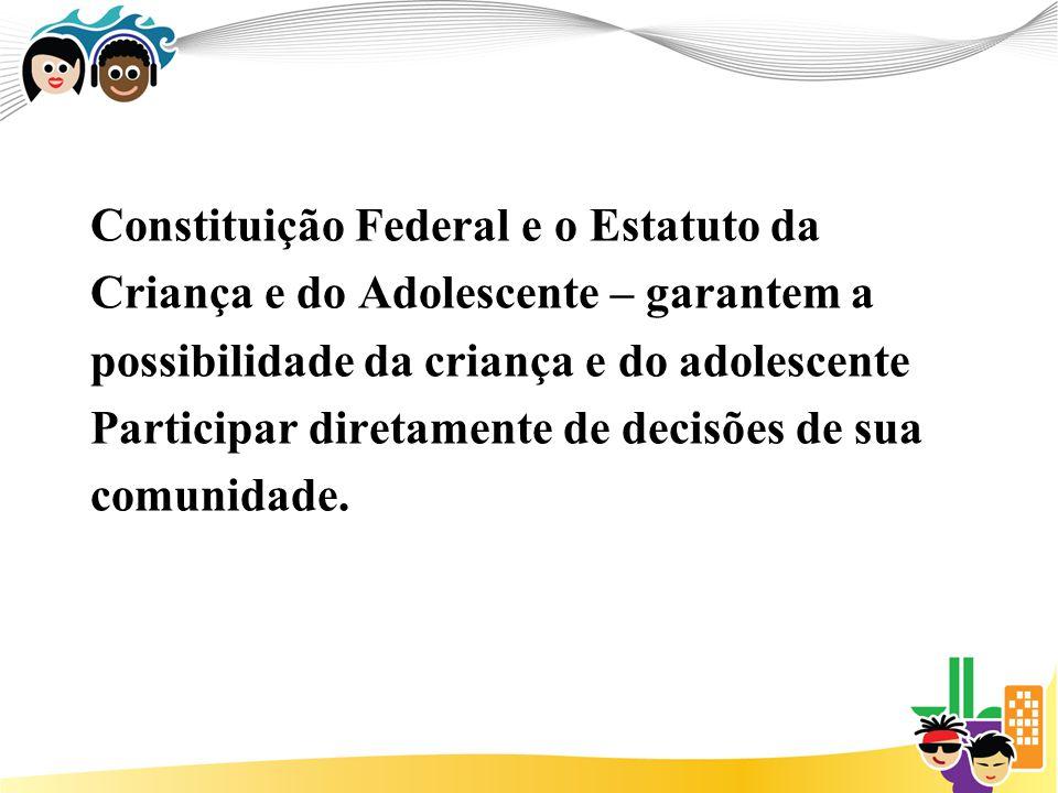 Constituição Federal e o Estatuto da