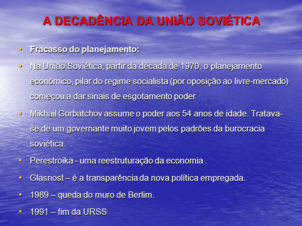 A DECADÊNCIA DA UNIÃO SOVIÉTICA