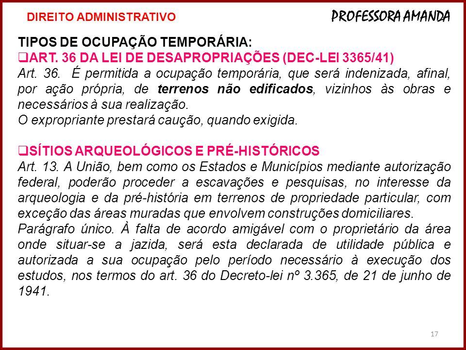 TIPOS DE OCUPAÇÃO TEMPORÁRIA: