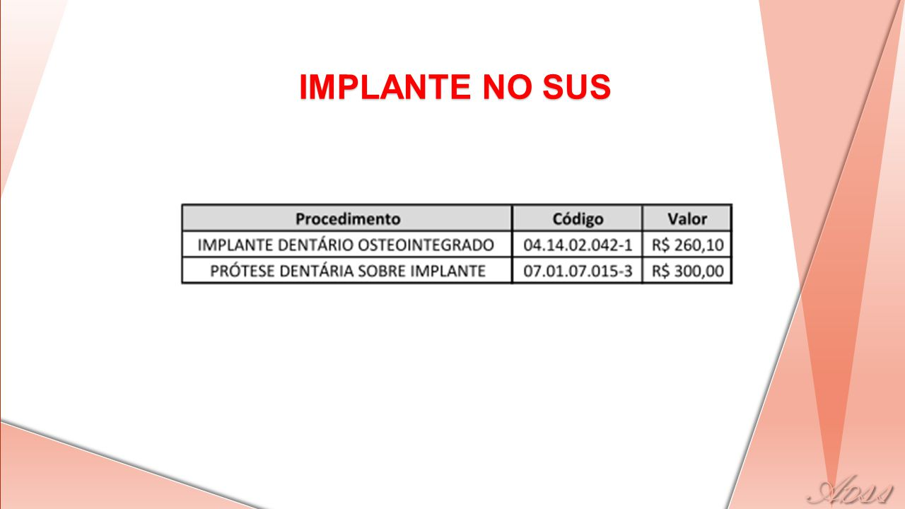 IMPLANTE NO SUS