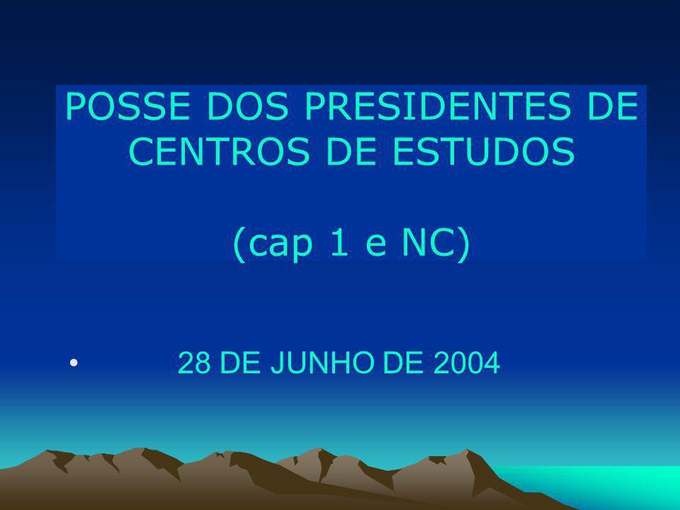 POSSE DOS PRESIDENTES DE CENTROS DE ESTUDOS (cap 1 e NC)