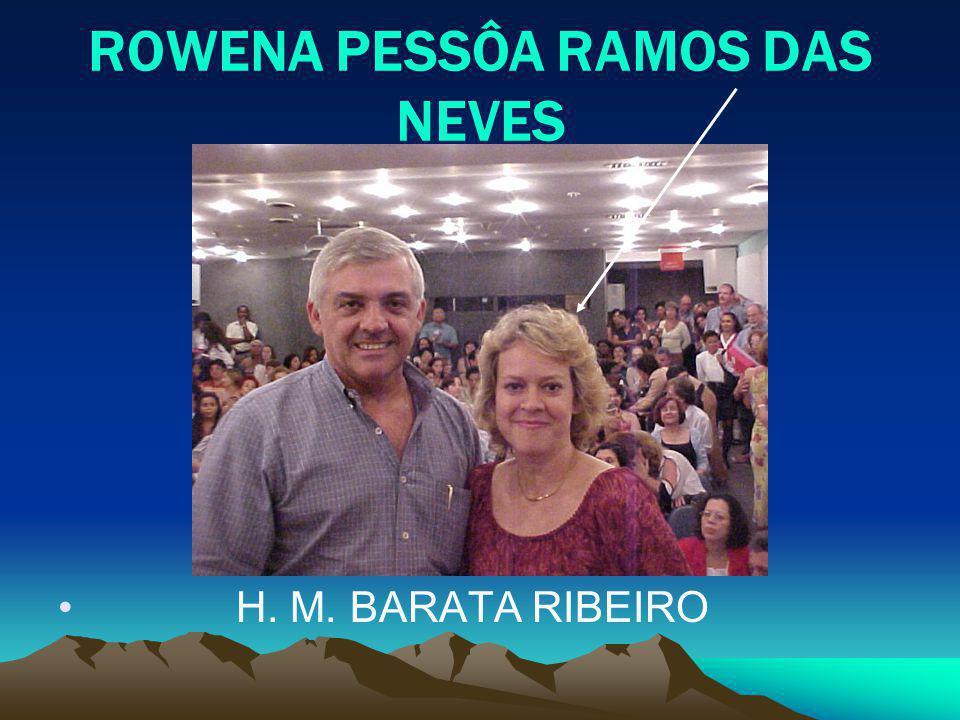 ROWENA PESSÔA RAMOS DAS NEVES