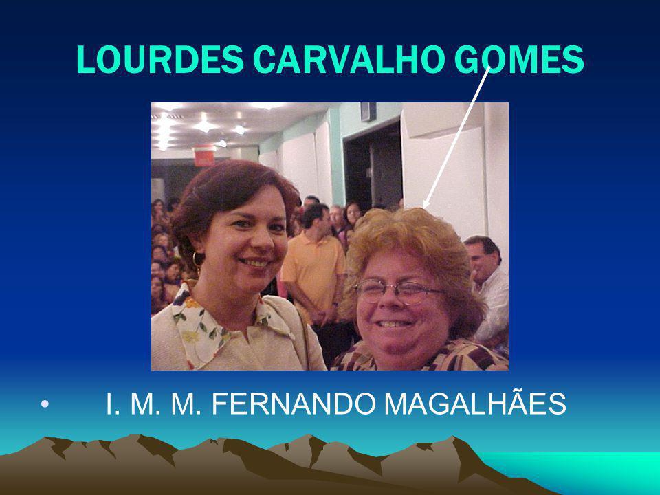 LOURDES CARVALHO GOMES