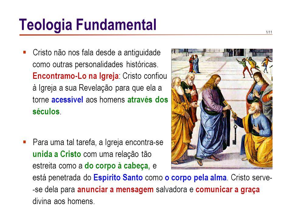 Teologia Fundamental Para anunciar aos homens que foram