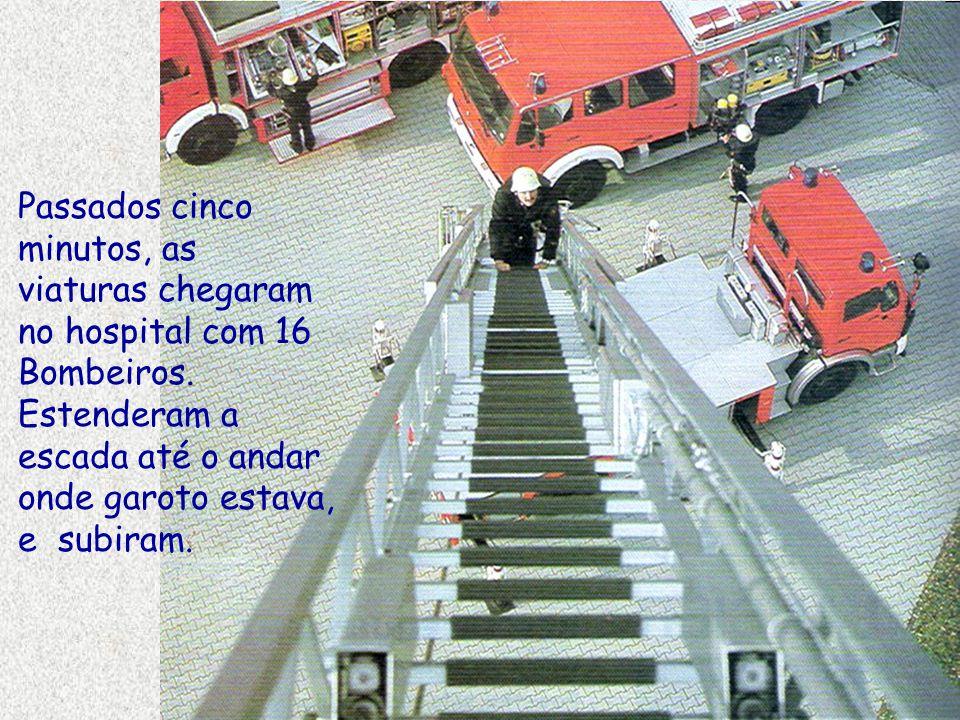 Passados cinco minutos, as viaturas chegaram no hospital com 16 Bombeiros.