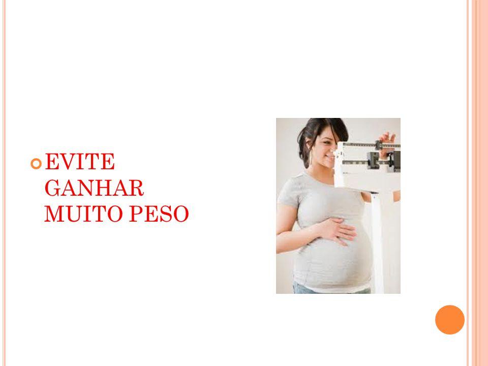 EVITE GANHAR MUITO PESO