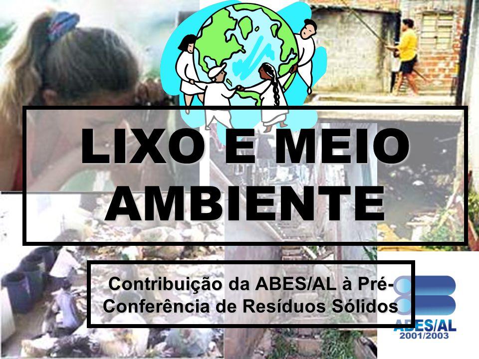 Contribuição da ABES/AL à Pré-Conferência de Resíduos Sólidos