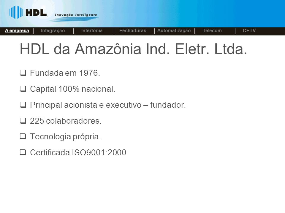 HDL da Amazônia Ind. Eletr. Ltda.