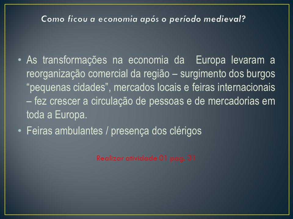 Como ficou a economia após o período medieval