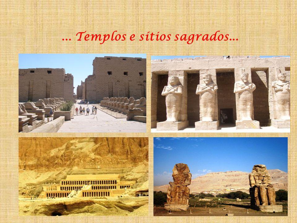 ... Templos e sítios sagrados...