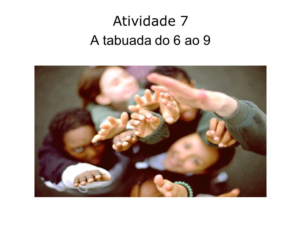 Atividade 7 A tabuada do 6 ao 9