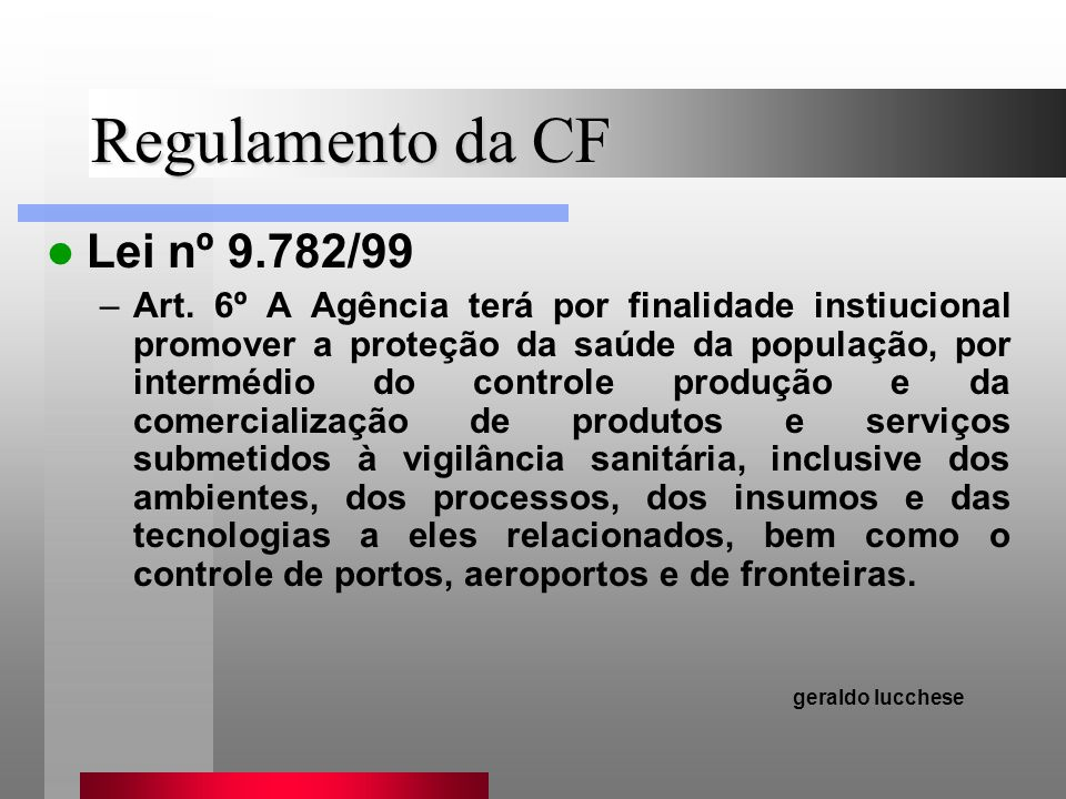 Regulamento da CF Lei nº 9.782/99