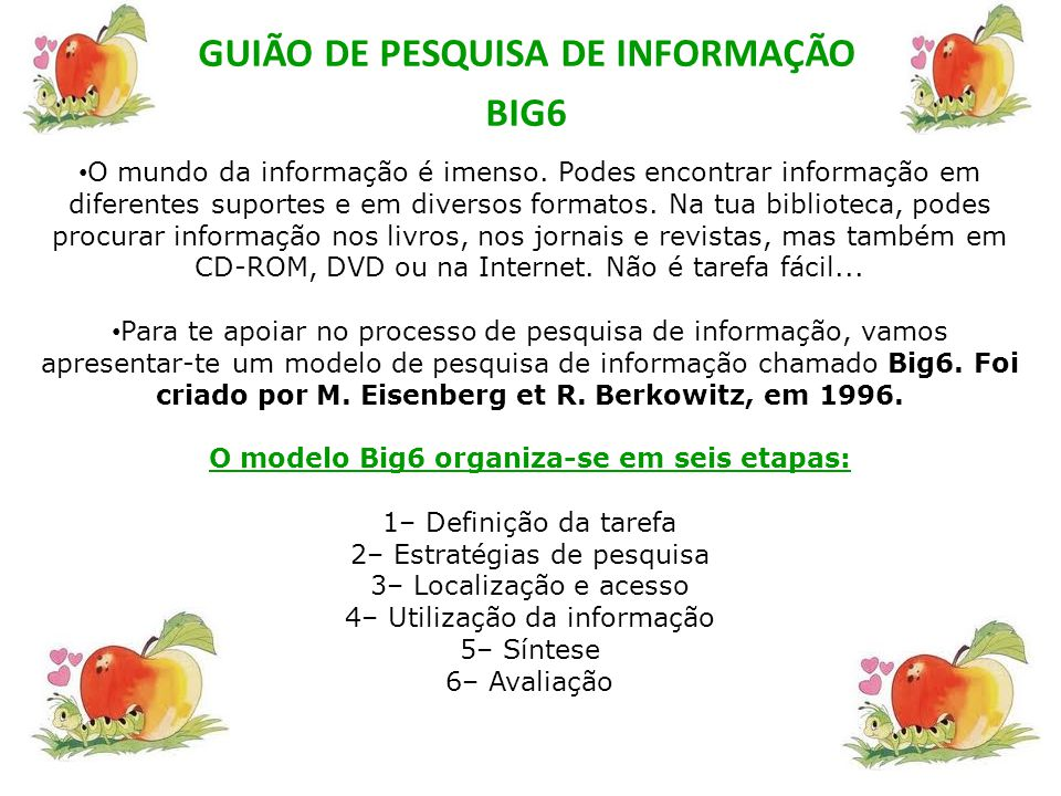 GUIÃO DE PESQUISA DE INFORMAÇÃO BIG6