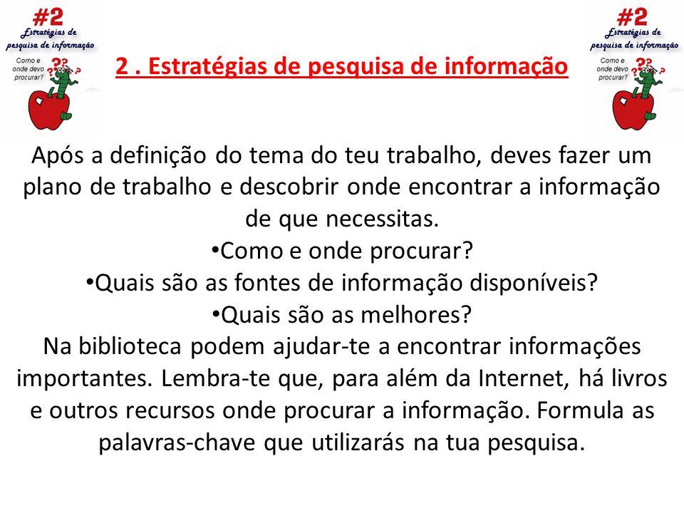 2 . Estratégias de pesquisa de informação