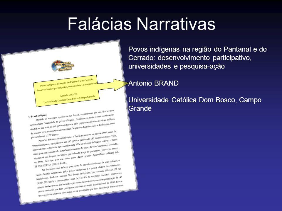 Falácias Narrativas Povos indígenas na região do Pantanal e do Cerrado: desenvolvimento participativo, universidades e pesquisa-ação.