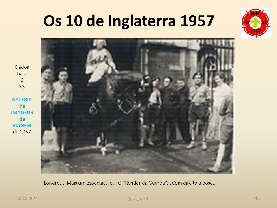 Os 10 de Inglaterra 1957 Dados base 6 53 GALERIA de IMAGENS da VIAGEM