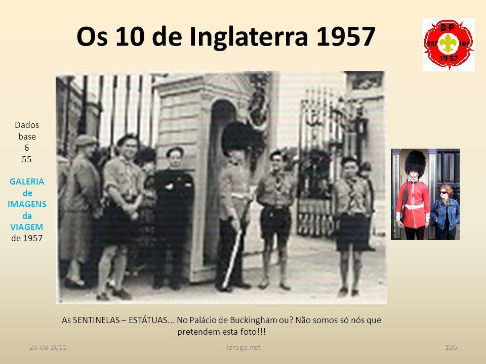 Os 10 de Inglaterra 1957 Dados base 6 55 GALERIA de IMAGENS da VIAGEM