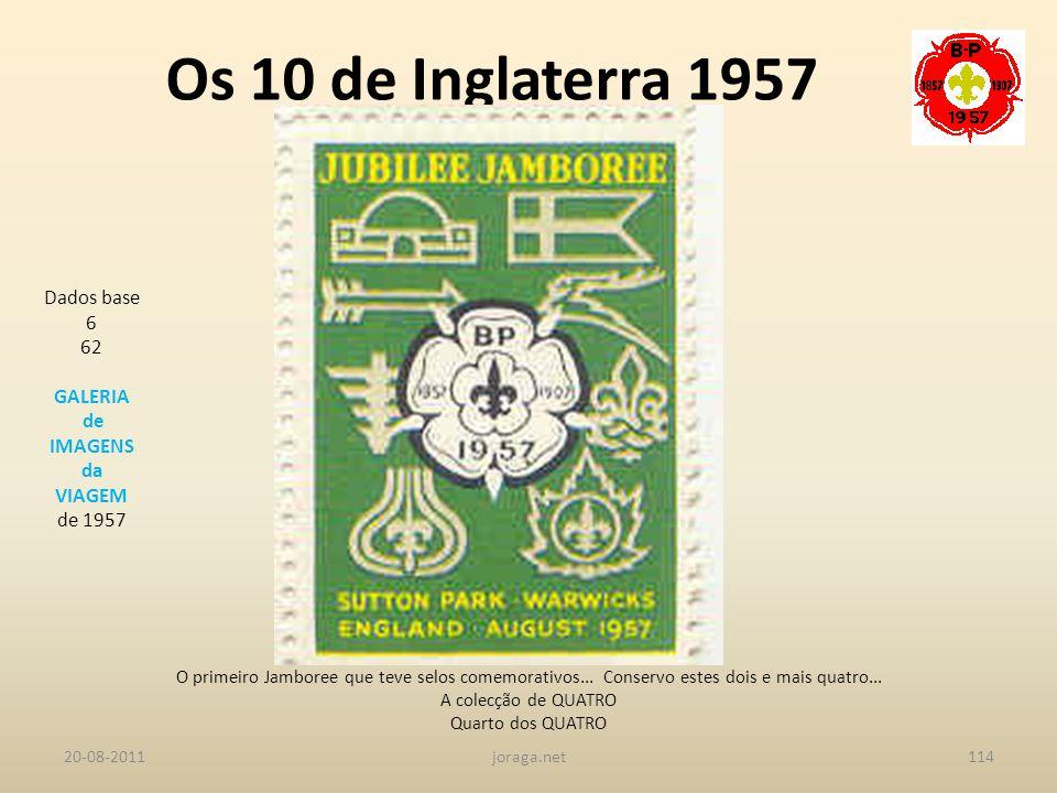 Os 10 de Inglaterra 1957 Dados base 6 62 GALERIA de IMAGENS da VIAGEM