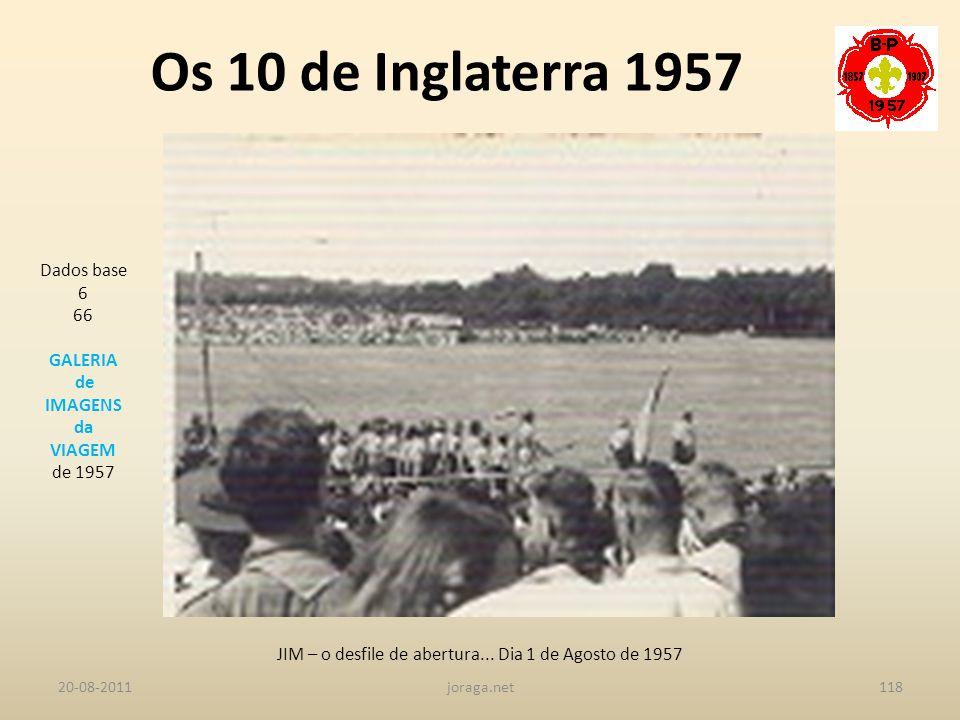 JIM – o desfile de abertura... Dia 1 de Agosto de 1957