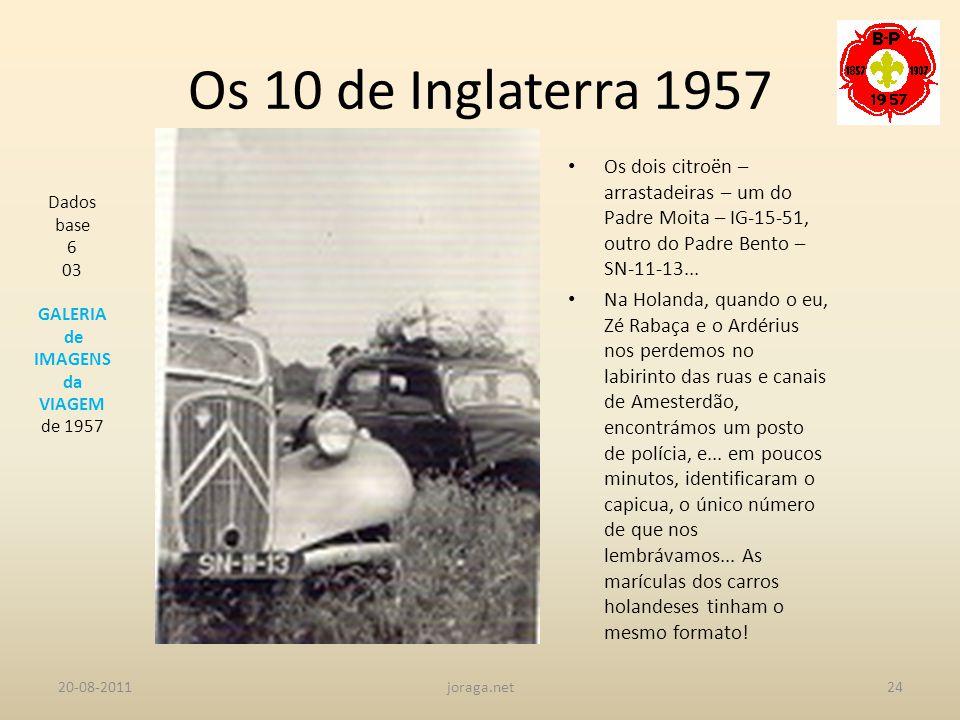 Os 10 de Inglaterra 1957 Os dois citroën – arrastadeiras – um do Padre Moita – IG-15-51, outro do Padre Bento – SN-11-13...