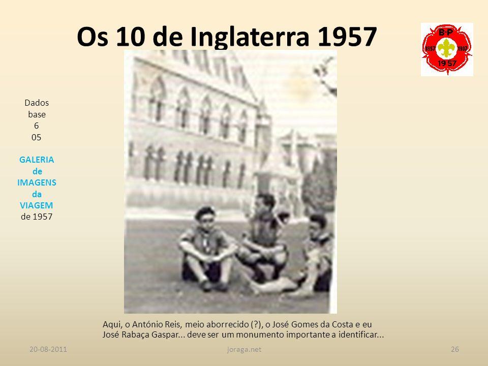 Os 10 de Inglaterra 1957 Dados base 6 05 GALERIA de IMAGENS da VIAGEM