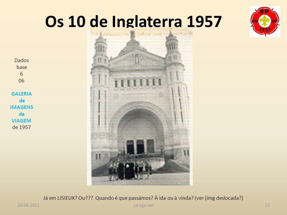 Os 10 de Inglaterra 1957 Dados base 6 06 GALERIA de IMAGENS da VIAGEM
