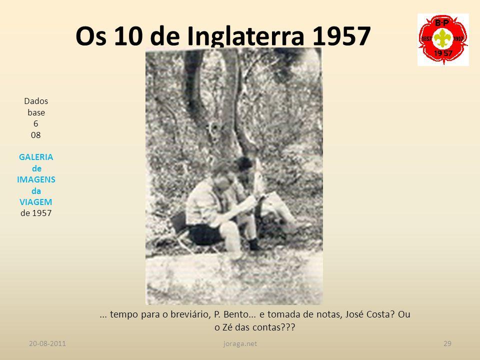 Os 10 de Inglaterra 1957 Dados base. 6. 08. GALERIA. de IMAGENS. da. VIAGEM. de 1957.