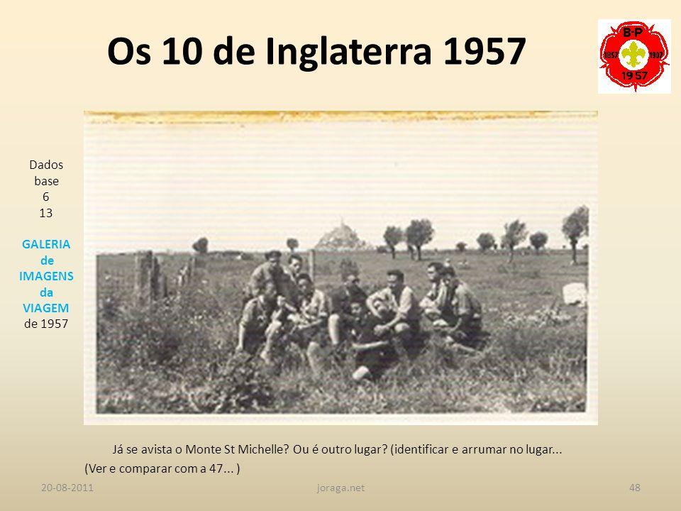 Os 10 de Inglaterra 1957 Dados base 6 13 GALERIA de IMAGENS da VIAGEM