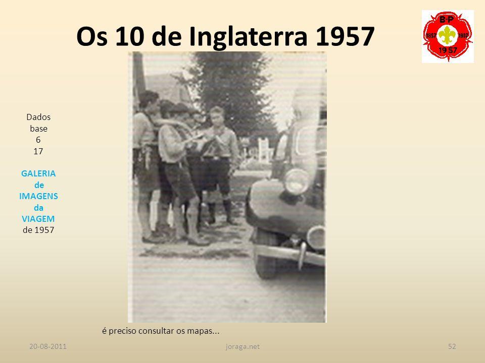 Os 10 de Inglaterra 1957 Dados base 6 17 GALERIA de IMAGENS da VIAGEM