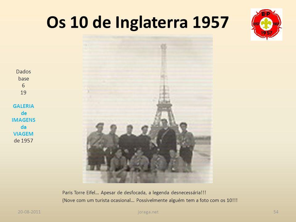 Os 10 de Inglaterra 1957 Dados base 6 19 GALERIA de IMAGENS da VIAGEM