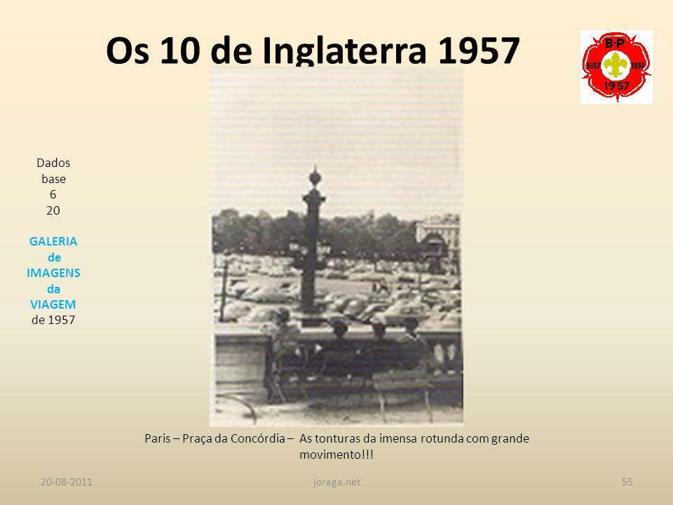 Os 10 de Inglaterra 1957 Dados base 6 20 GALERIA de IMAGENS da VIAGEM