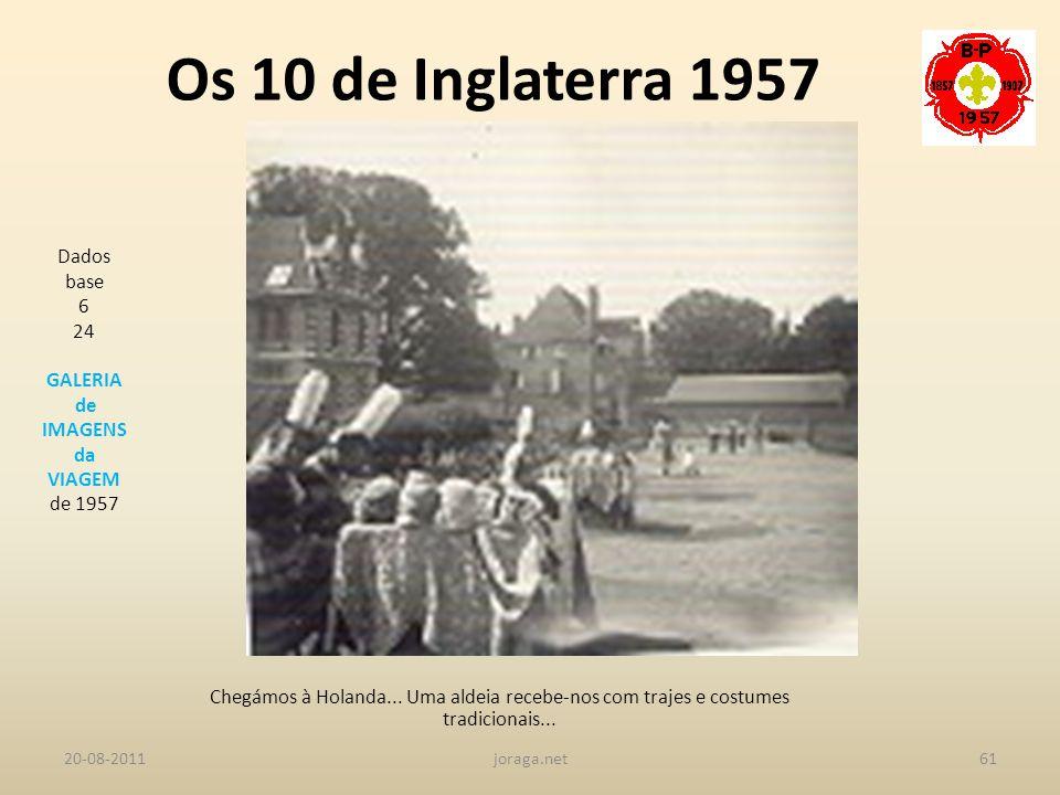 Os 10 de Inglaterra 1957 Dados base 6 24 GALERIA de IMAGENS da VIAGEM
