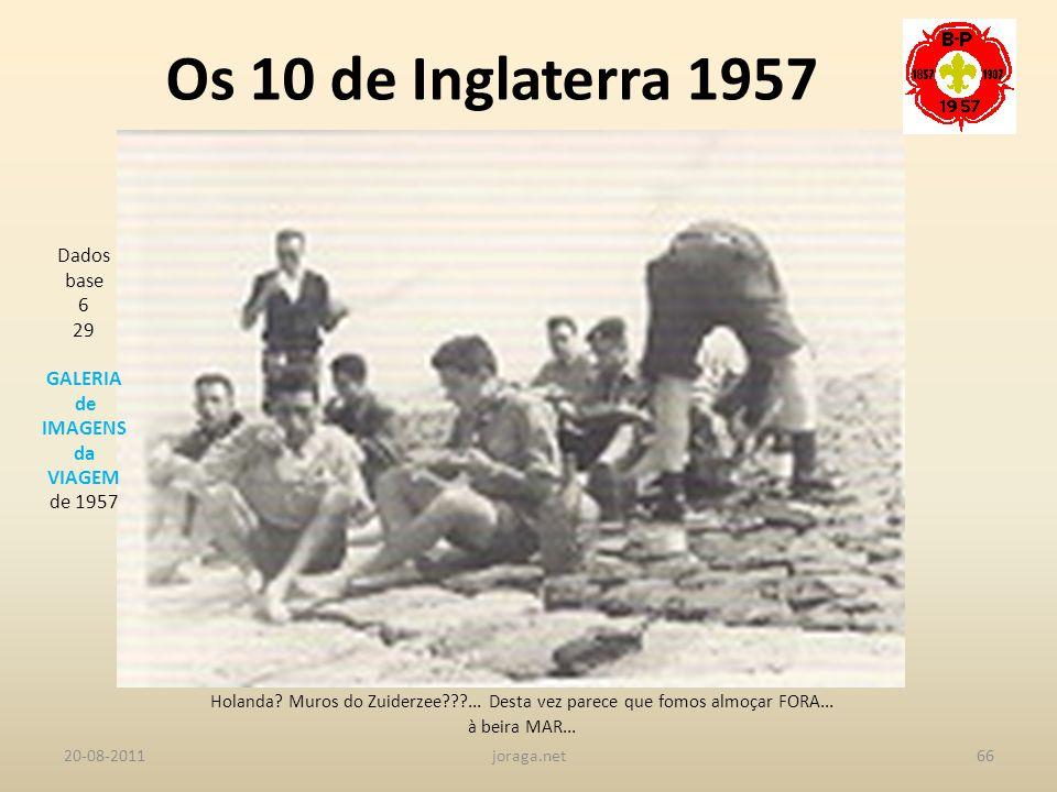 Os 10 de Inglaterra 1957 Dados base 6 29 GALERIA de IMAGENS da VIAGEM