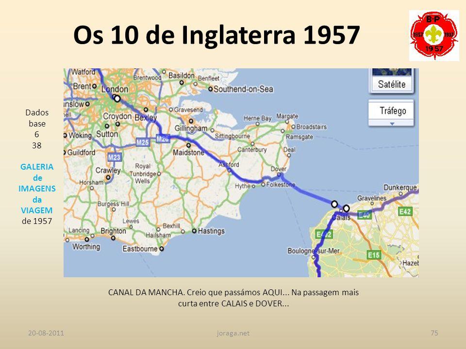 Os 10 de Inglaterra 1957 Dados base 6 38 GALERIA de IMAGENS da VIAGEM