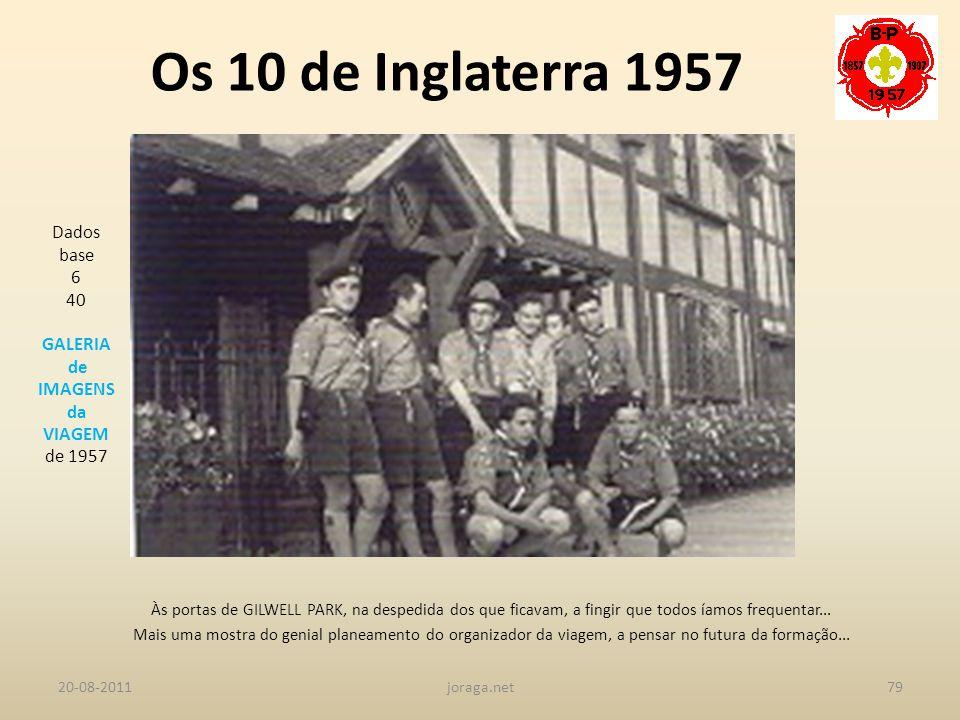 Os 10 de Inglaterra 1957 Dados base 6 40 GALERIA de IMAGENS da VIAGEM