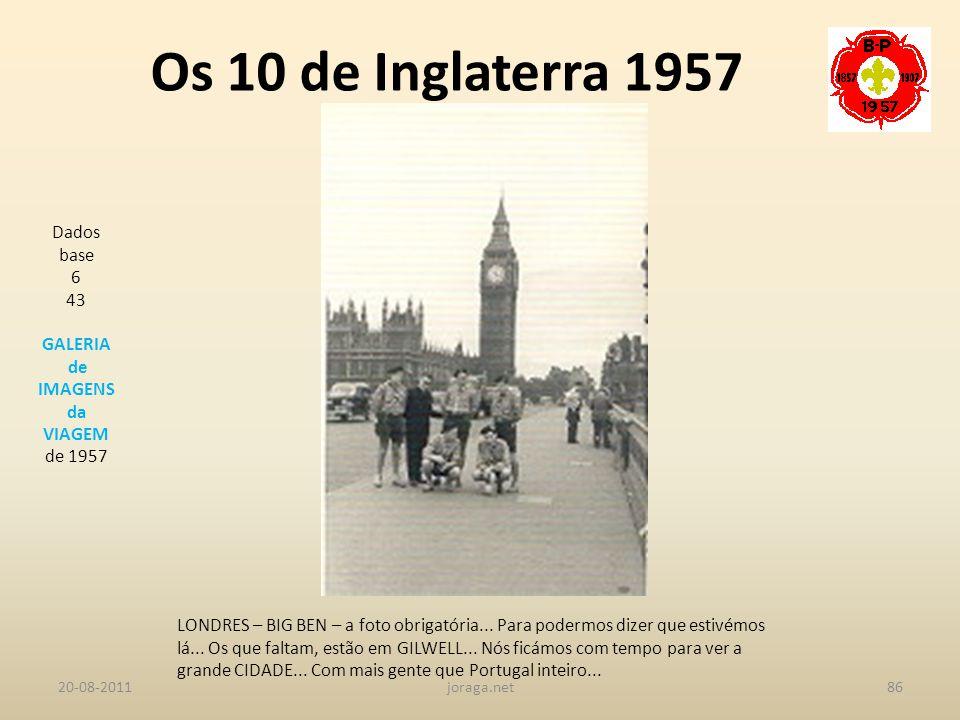 Os 10 de Inglaterra 1957 Dados base 6 43 GALERIA de IMAGENS da VIAGEM