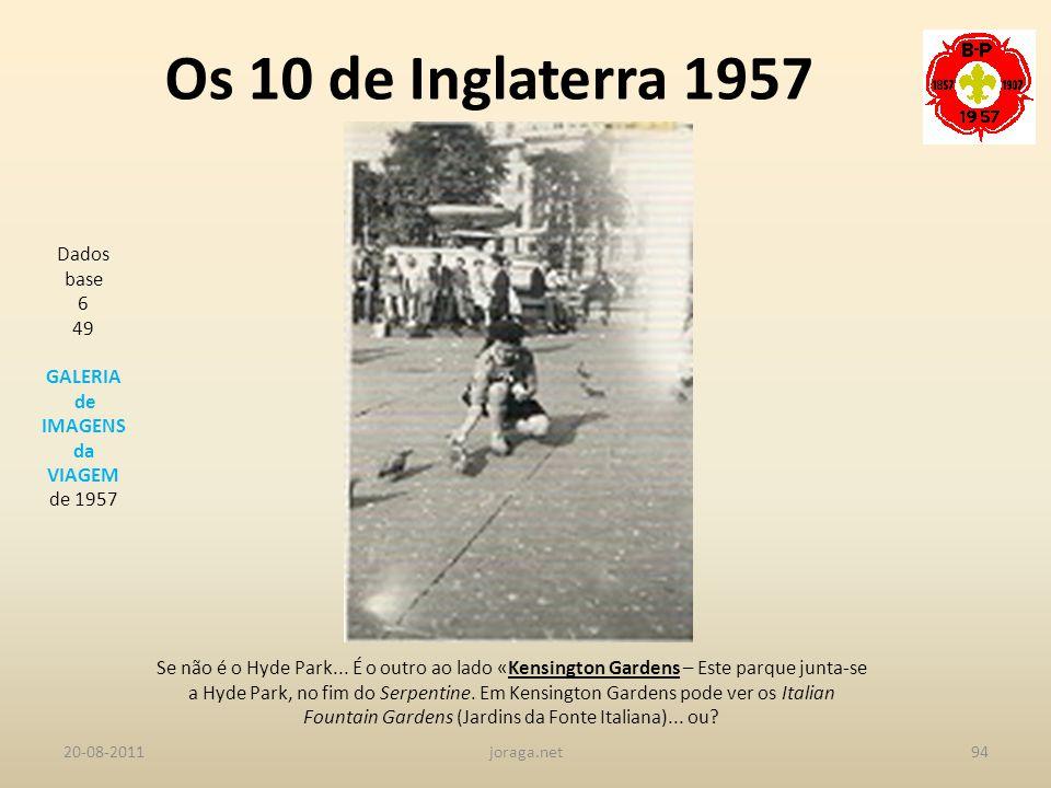 Os 10 de Inglaterra 1957 Dados base 6 49 GALERIA de IMAGENS da VIAGEM