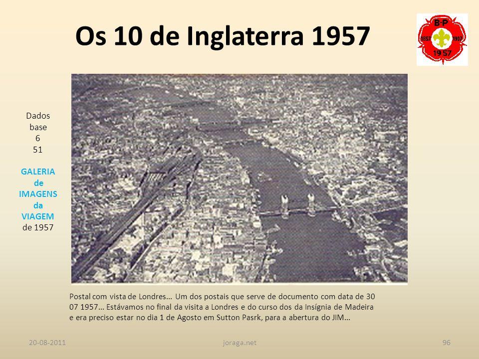 Os 10 de Inglaterra 1957 Dados base 6 51 GALERIA de IMAGENS da VIAGEM