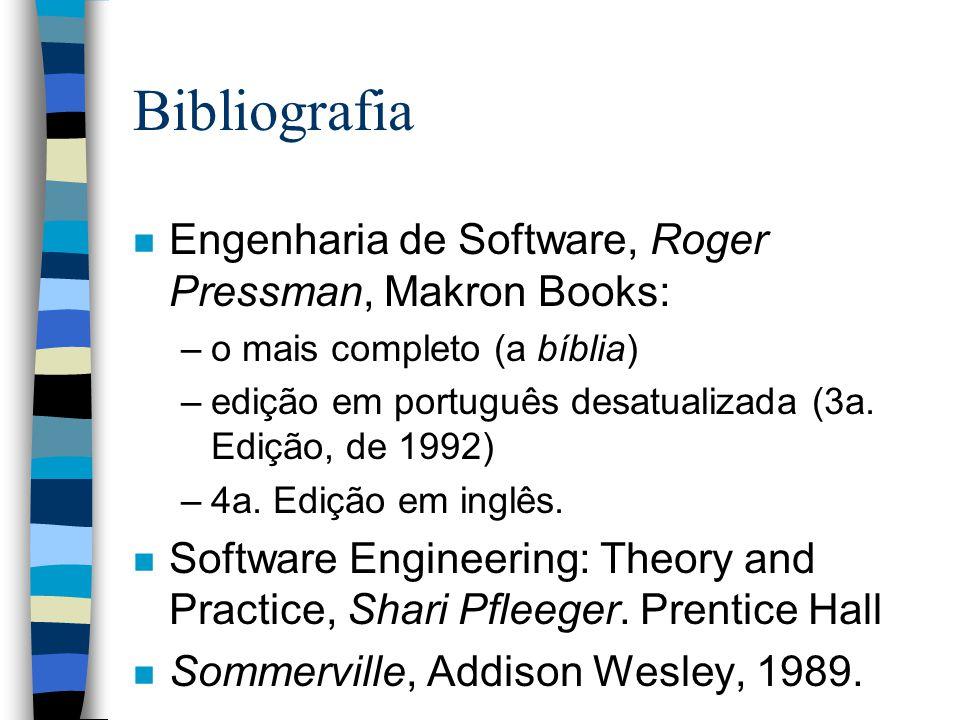 Bibliografia Engenharia de Software, Roger Pressman, Makron Books: