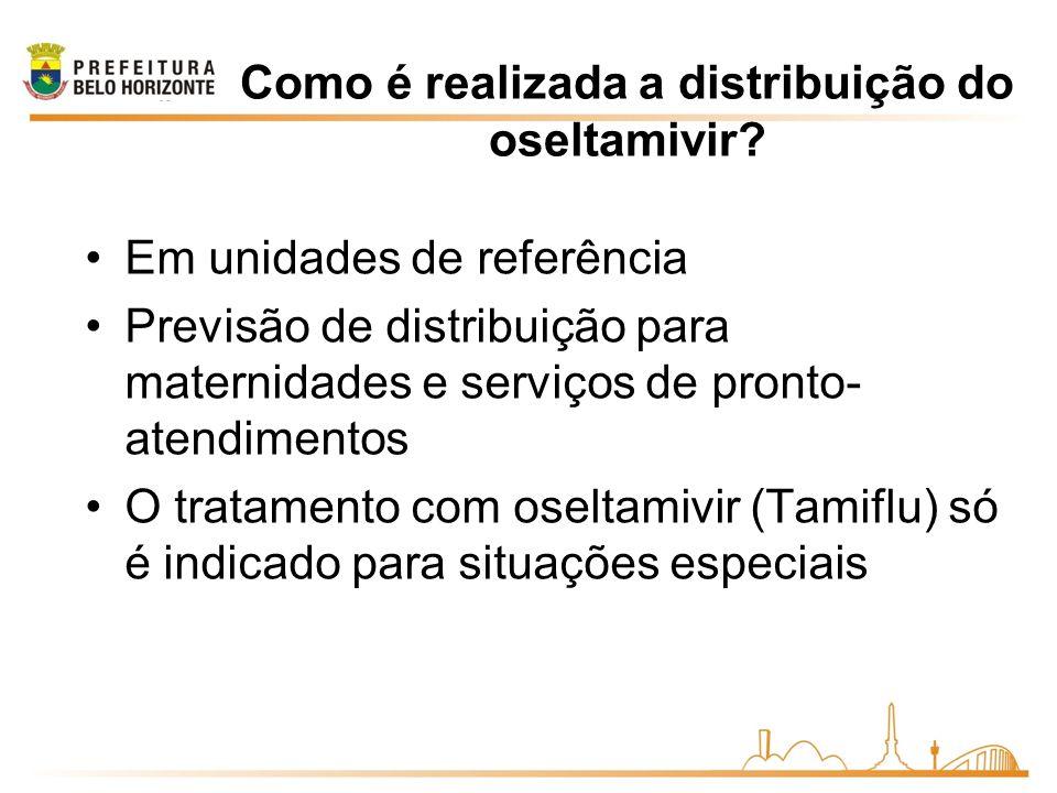 Como é realizada a distribuição do oseltamivir