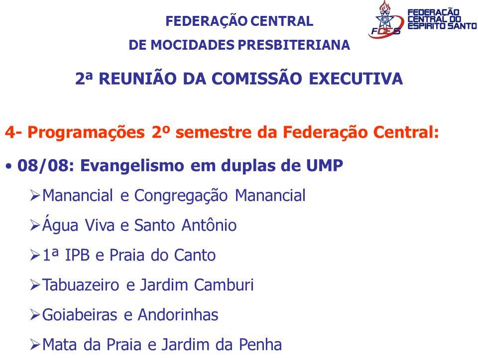 DE MOCIDADES PRESBITERIANA 2ª REUNIÃO DA COMISSÃO EXECUTIVA
